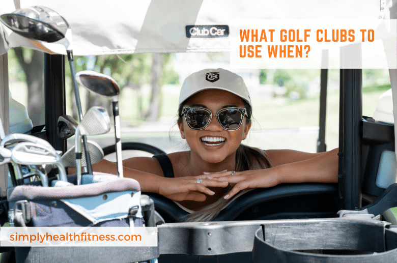 What golf clubs to use when