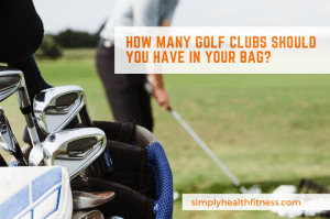 how many golf clubs in a bag