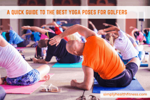 Yoga poses for golfers