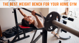 The Best Weight Bench For Your Home Gym